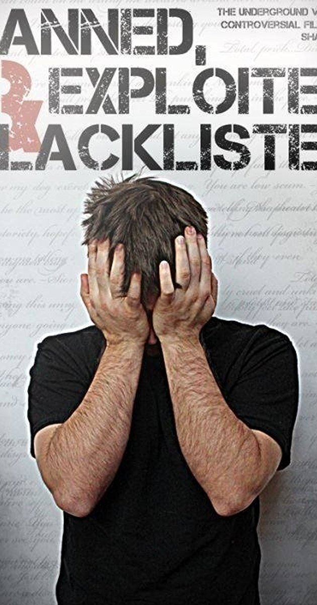 دانلود فیلم Banned, Exploited & Blacklisted 2018