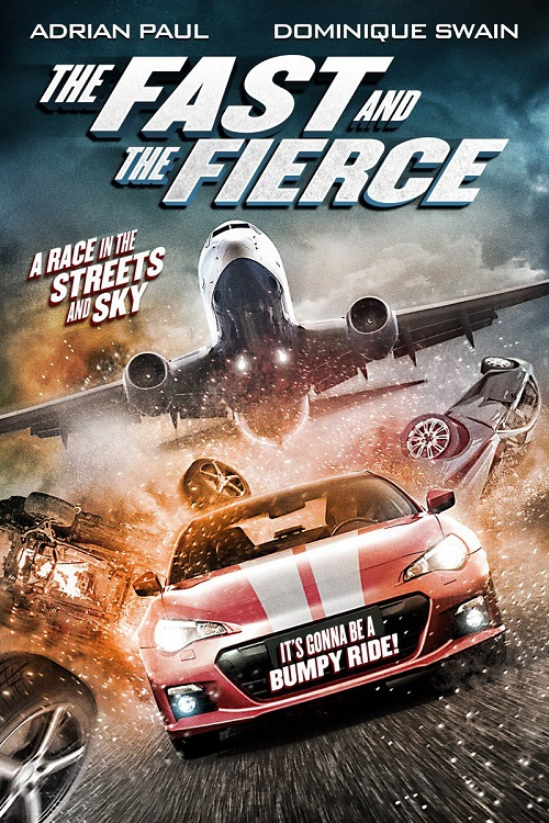 دانلود فیلم The Fast and the Fierce 2017